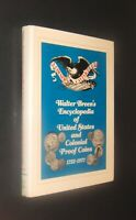WALTER BREENS ENCYCLOPEDIA OF U.S. AND COLONIAL PROOF COINS 1722 1977   HC W/DJ