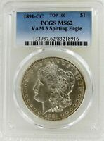 1891-CC $1 VAM 3 SPITTING EAGLE TOP 100 MORGAN SILVER $1 DOLLAR COIN PCGS MINT STATE 62