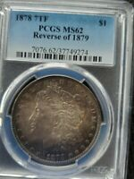 1878 REVERSE OF 1879 HITLIST 40 VAM 224  168 REEDS  TONED PCGS MS 62 MORGAN