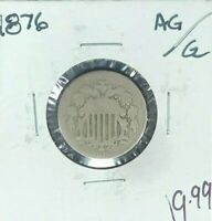 1876 SHIELD NICKEL AG/GOOD  COIN