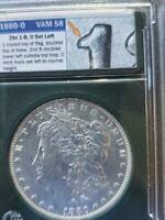 1880 0 OVAL 0 VAM 58  RELISTED VARIETY IS NOW VAM 66  MORGAN DOLLAR SHIPS FREE