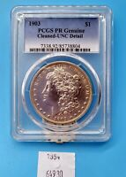THRIFTCHI  1903 PROOF MORGAN DOLLAR PCGS GENUINE, UNC DETAIL CLEANED