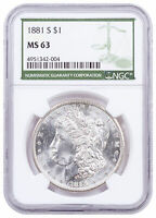 1881 S MORGAN SILVER DOLLAR NGC MINT STATE 63 GREEN LABEL