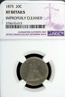 1875   NGC XF DETAILS  IMPROPERLY CLEANED SEATED LIBERTY TWE