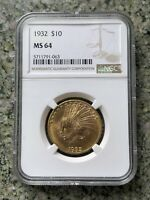 1932 $10 NGC MS 64 INDIAN HEAD GOLD EAGLE
