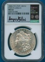 1880/79 S NGC MINT STATE 63 MORGAN SILVER DOLLAR MINT STATE 63 VAM 9 LG S TOP 100 MILLER SIGNED