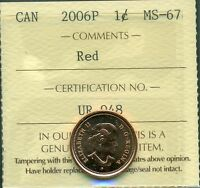 2006P MAGNETIC CANADA 1 CENT RED; CERTIFIED ICCS MS 67