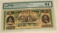 1860'S $5 CITIZENS BANK OF LOUISIANA NEW ORLEANS PMG 64  CHOICE UNCIRCULATED