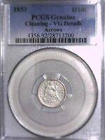 1853 SEATED LIBERTY HALF DIME PCGS GENUINE CLEANING   VG DETAILS ARROWS 28713200