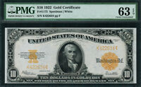1922 $10 GOLD CERTIFICATE FR 1173   GRADED PMG 63 EPQ   CHOICE UNCIRCULATED