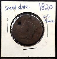 1820 1C CORONET HEAD LARGE CENT HOLED SMALL DATE