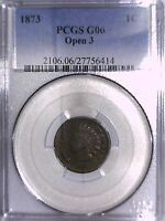 1873 INDIAN HEAD CENT PCGS G 06 OPEN 3 27756414
