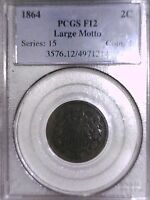 1864 TWO CENT PCGS F 12 LARGE MOTTO 04971214