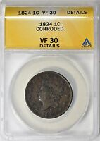 1824 CORONET HEAD LARGE CENT ANACS VF-30 DETAILS N-2 R-2