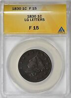 1830 CORONET HEAD LARGE LETTERS ANACS F-15 N-1 R-1