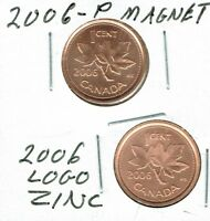 2006 P UNCIRCULATED CANADIAN STEEL CORE AND LOGO ZINC CORE TWO CENT TYPES