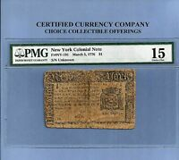 1776 $ 1 NEW YORK COLONIAL NOTE SOLID PMG FINE 15 NY 91 SHARP