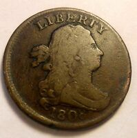 1808 DRAPED BUST HALF CENT TOUGH DATE  SHIPS FREE
