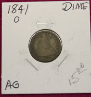 1841 O SEATED LIBERTY DIME -ABOUT GOOD