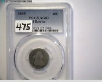 1805 DRAPED BUST DIME PCGS AG03   LOW START PRICE