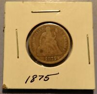 ONE 1875 VINTAGE SEATED LIBERTY DIME VG  90 SILVER