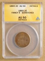 1865 TWO CENT PIECE 'FANCY 5' ANACS AU 50 DETAILS