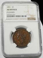 1851 BRAIDED HAIR LARGE CENT 1C KEY DATE BETTER GRADE AU $ GRADED NGC