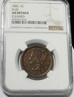1852 BRAIDED HAIR LARGE CENT N22 1C KEY DATE BETTER GRADE AU $ GRADED NGC