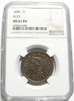 1848 BRAIDED HAIR LARGE CENT 1C N33 MINT STATE 61 BN NGC  BEAUTIFUL