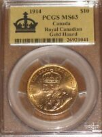 1914 CANADA $10 GOLD COIN   ROYAL CANADIAN GOLD HOARD PCGS MS63