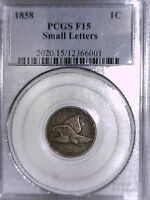 1858 FLYING EAGLE CENT PCGS F 15 SMALL LETTERS 12366001
