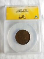 1806 1/2C SMALL 6 WITH STEMS ANACS F15 LAMINATIONS -- SUPER