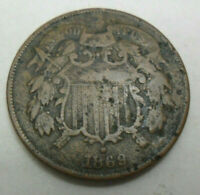 1869 TWO 2 CENT PIECE  VG DETAILS - DAMAGED  SHIPS FREE