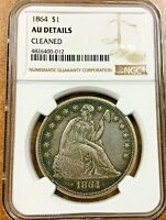 1864 SEATED LIBERTY SILVER DOLLAR  NGC AU DETAILS , REALLY  FOR THIS DATE