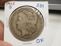 1903-S MORGAN SILVER DOLLAR -239