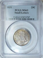 1831 PCGS MS63 PQ CAPPED BUST QUARTER  VERY   LUSTROUS LIGHTLY TONED COIN