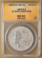 1899 S MORGAN SILVER DOLLAR ANACS MINT STATE 60 DETAILS