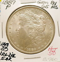 1889-P MORGAN SILVER DOLLAR, GEM BU/MS, VAM 33 DBL DIE EAR HOT 50 BRILLIANT B960