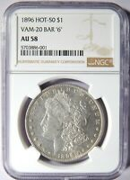 1896 MORGAN SILVER DOLLAR VAM-20 BAR 6 NGC AU-58 R-6