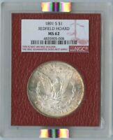 1891-S $1 MORGAN DOLLAR NGC MINT STATE 62 REDFIELD COLLECTION