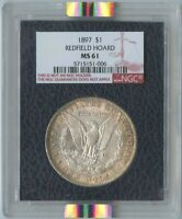 1897 $1 REDFIELD COLLECTION MORGAN DOLLAR NGC MINT STATE 61 BLACK