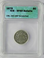 1875 SHIELD NICKEL DDO ICG EXTRA FINE -40 DETAILS