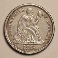 1876 SEATED LIBERTY DIME -- AU CONDITION