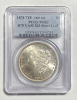 1878 P MORGAN SILVER DOLLAR PCGS MINT STATE 63 7TF, REVERSE OF 1879 VAM 203