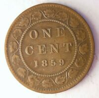 1859 CANADA CENT   RARE TYPE   EXCELLENT SCARCE COIN   LOT J