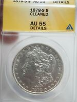 1878-S MORGAN SILVER DOLLAR ANACS AU 55 CLEANED  6846