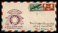 DR WHO 1947 GUAM FIRST FLIGHT TO SHANGHAI CHINA FAM 14 F3296