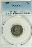 1827 CAPPED BUST DIME : PCGS F12