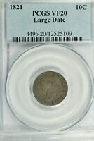 1821 LARGE DATE CAPPED BUST DIME : PCGS VF20