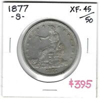 1877 S TRADE DOLLAR   NICE EXTRA FINE   TYPE COIN. NO ISSUES